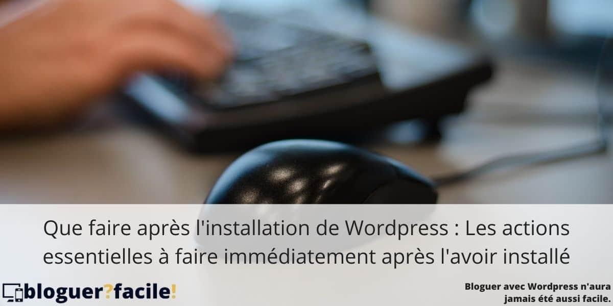 que-faire-apres-installation-WordPress